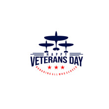 Vector Illustration Of World War Fighter Aircraft Silhouette And Text Veterans Day Honoring All Who Served With Red Stars Isolated On White Background Perfect For Veterans Day Logo