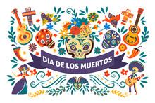 Dia De Los Muertos, Day Of The Dead Mexican Holiday