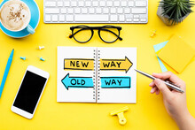New Way And Old Way Direction Concepts.planning And Analysis Of Work