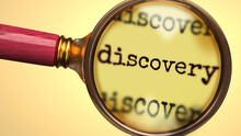 Examine And Study Discovery, Showed As A Magnify Glass And Word Discovery To Symbolize Process Of Analyzing, Exploring, Learning And Taking A Closer Look At Discovery, 3d Illustration