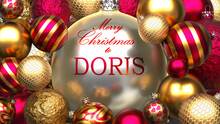 Christmas Card For Doris To Send Warmth And Love To A Dear Family Member With Shiny, Golden Christmas Ornament Balls And Merry Christmas Wishes To Doris, 3d Illustration