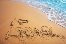 The Words I Love Israel On The...