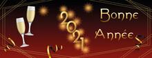 """Carte Ou Bandeau Sur """"bonne Année 2021"""" En Or Avec Deux Flutes De Champagne Et Des Feux X D'artifices Couleur Or Sur Un Fond En Dégradé Noir à Rouge"""