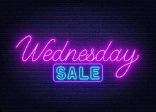Wednesday Sale Neon Sign On Brick Wall Background .