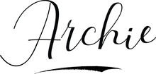Archie -Male Name Cursive Calligraphy On White Background