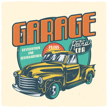 T-shirt Or Poster Design With Illustration Of Classic Car