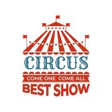 Circus Vintage Label. Red Tent...