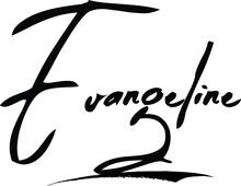 Evangeline-Female Name Modern Brush Calligraphy Cursive Text On White Background