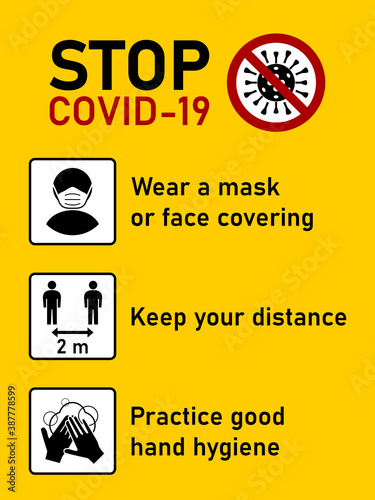 Fototapeta Stop Covid-19 Coronavirus Rules Set including Wear a Mask or Face Covering, Keep Your Distance 2 m or 2 Metres and Practice Good Hand Hygiene. Vector Image. obraz na płótnie