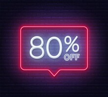 80 Percent Off Neon Sign On Brick Wall Background. Vector Illustration.