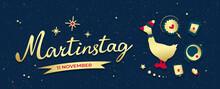 Martinstag (sint-maarten) Fest Or Saint Martin Day. Сelebrated On November 11 In Germany, France. Paper Lantern Parade For Kids. Golden Goose Or Gander In Cap. Vintage Lettering On Grainy Background.