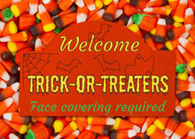 Welcome Trick Or Treaters Greeting Sign Face Covering Required