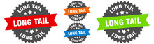 Long Tail Sign. Round Ribbon L...