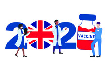 2021 Year. Covid-19 Vaccine With United Kingdom Flag And Doctors On White Background. Greeting Card On The Theme Of Fighting The COVID-19 Epidemic With The Hope Of Receiving A Vaccine By 2021