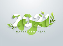 Happy 2021 New Year With Natural Green Leaves Banner. Greetings And Invitations, New Year Christmas Friendly Themed Congratulations, Cards And Natural Background. Vector Illustration.