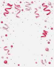 Poster With Paper Colored Dust, Confetti, Balls And Serpentine, Ribbon And Empty Space For Text. Vector Illustration For Holidays On White Background.