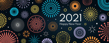 Colorful Fireworks 2021 New Year Vector Illustration, Bright On Dark Blue Background, Text Happy New Year. Flat Style Abstract, Geometric Design. Concept For Holiday Decor, Card, Poster, Banner, Flyer