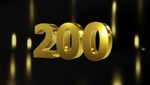 Number 200 In Gold On Black And Gold Background, Isolated Number 3d Render