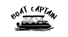 Boat Captain, Pontoon Boat Svg...