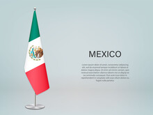 Mexico Hanging Flag On Stand. Template Forconference Banner