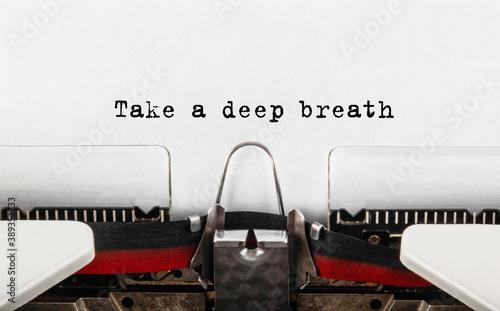 Fototapeta Text Take a deep breath typed on retro typewriter obraz