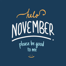 Hello November. Autumn Season Banner. Poster, Card Design With Inscription, Colorful Imprints Foliage, Lettering Phrase.