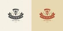 Pizzeria Logo Vector Illustration Pizza Slice Silhouette Good For Restaurant Menu And Cafe Badge