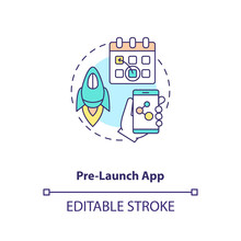 Pre Launch App Concept Icon. App Marketing Tips. Production Before Assigned Date. Demo Version Of Application Idea Thin Line Illustration. Vector Isolated Outline RGB Color Drawing. Editable Stroke