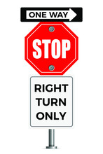 Stop Sign: One Way, Turn Right Only. Traffic Sign Concept. Eps10 Vector Illustration.