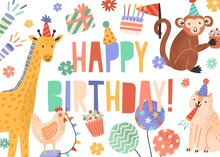 Greeting Card With Bright Happy Birthday Lettering, Cute Childish Animals And Holiday Decorations. Festive Postcard Decorated With Gifts, Balloons, Flowers And Cake. Flat Vector Cartoon Illustration