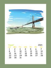Calendar Sheet Layout August Month 2021 Year. San Francisco City Hand Drawn. Oakland Bay Bridge Sketch, Vector Illustration