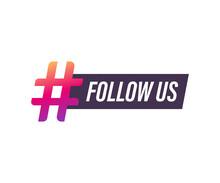 Follow Us Hashtag Thursday Throwback Symbol. Vector Stock Illustration.