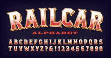 An Ornate Retro Style Alphabet, With Overtones Of Railroad, Old West, Circus, And Carnival Vibes.