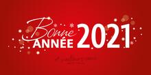 Bonne Année 2021 Rouge Et Blanc Chaleureux