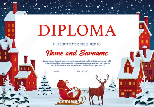 Diploma certificate of child education vector template with frame background of Christmas town, Santa and deer sleigh. School graduation diploma, achievement certificate and competition award design