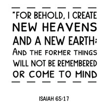 For Behold, I Create New Heave...