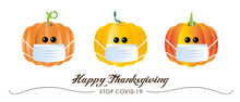 Happy Thanksgiving Cute Pumkins With Face Masks 2020 Covid-19 Pandemic