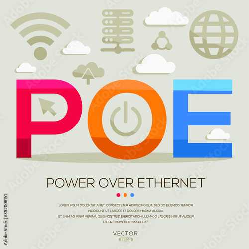Fotografie, Obraz POE mean (Power over Ethernet) Computer and Internet acronyms ,letters and icons ,Vector illustration