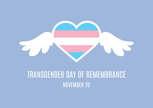 Transgender Day Of Remembrance Vector. Transgender Flag In Heart Shape Vector. Heart Shape With Wings Icon. Heart For Victims Of Transphobia Vector. Transgender Day Of Remembrance Poster, November 20