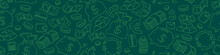 Seamless Horizontal Border With Money Hand Drawn Doodles. Financial Green Background. Vector Illustration.