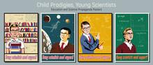 Young Prodigies, Children Scientist School Education Propaganda Poster Set