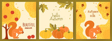 Set Of Three Autumnal Cards. Yellow Trees, Red Apples, Squirrels, Pumpkins, Maple Leaves, Acorns. Hello Beautiful Season. Realistic 3D Mockup Product Placement