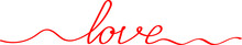 The Word Love Is Written In Red Letters In Lettering Style, A Signature For A Card Of Lovers. A Screensaver For Web Design For Valentine's Day Or Wedding Day.