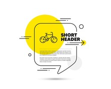 Bicycle Transport Line Icon. Speech Bubble Vector Concept. Bike Public Transportation Sign. Driving Symbol. Bicycle Line Icon. Abstract Bubble Balloon Badge. Vector