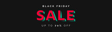Black Friday Sale. Black Friday Banner Design Template With 3D Creative Typography Logo, Banner, Social Post, Ad, Advert Etc. Vector EPS10 Template For Black Friday Sales