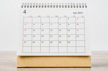 April 2021 Calendar Desk For Organizer To Plan And Reminder.