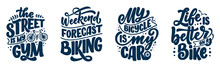 Set Woth Lettering Slogans About Bicycle For Poster, Print And T Shirt Design. Save Nature Quotes. Vector Illustration
