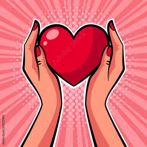 Hands holding heart. Pop art vector illustration.