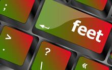 Feet Word On Keyboard Key, Not...