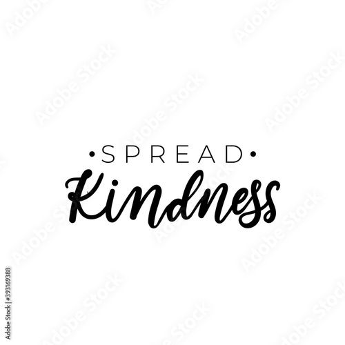 Платно Spread kindness simple design with typography and hand drawn elements